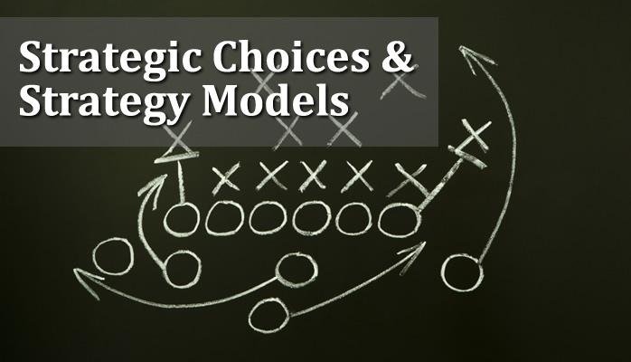 Strategic Choices & Strategy Models | Mihai Ionescu |
